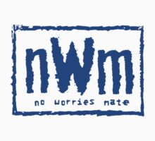 nWm - no worries mate (true blue) by bootlegtees