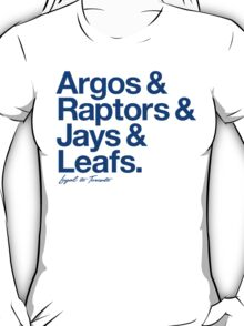 Loyal to Toronto (Blue Print) T-Shirt