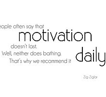 motivation daily - zig ziglar by Razvan Dragomirica
