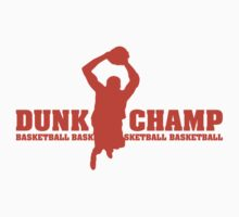 Dunk Champ by BrightDesign