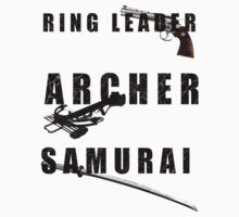 Ring Leader, Archer, Samurai by donnlawler