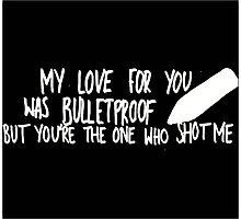 Bulletproof Love - Pierce the Veil Lyric Overlay Photographic Print