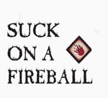 Suck On A Fireball by Azureth