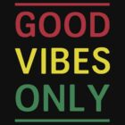 Good Vibes Only by inspires