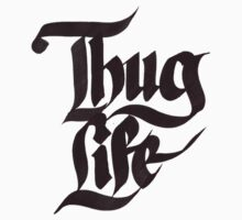 Thug Life by The  Boss