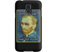 Vincent van Gogh Fuck Yourself Samsung Galaxy Case/Skin
