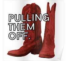 Pulling. Them. Off. The Red Boots. Poster