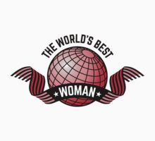 The World's Best Woman by MrFaulbaum