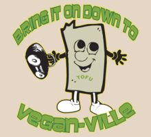 Bring It on Down to Veganville by Holla  Pain Yo