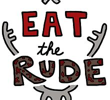 Eat the Rude by iceprince