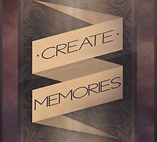 Create Memories by Maxmanax