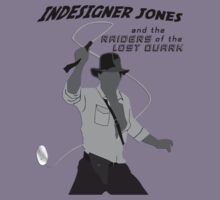 Indesigner Jones and the Raiders of the Lost Quark (1) by OliveB