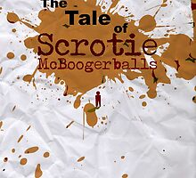 The Tale of Scrotie McBoogerballs - w/ Vomit by FanmadeStore