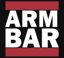 ARM BAR (Run DMC Parody) by UberPBnJ
