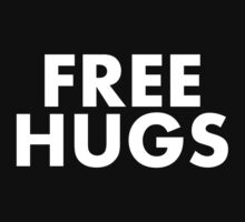 FREE HUGS (WHITE TEXT) by MentalBlank