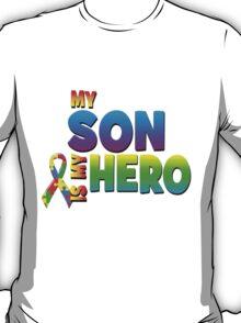 My Son Is My Hero T-Shirt