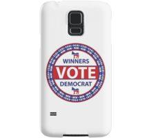 Winners Vote Democrat Samsung Galaxy Case/Skin