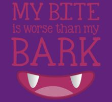 MY BITE is worse than my BARK funny cat or dog design by jazzydevil