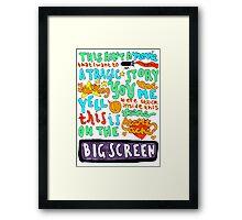 Heartache On The Big Screen Framed Print