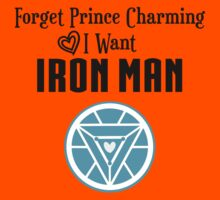 Forget Prince Charming, I want Iron Man (black) by hboyce12