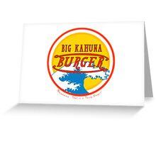 Big Kahuna Burger Greeting Card