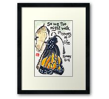 Newness of Life Framed Print