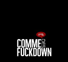 Comme des fuckdown by duress56