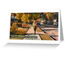 Distant suburbs Greeting Card