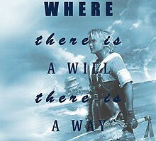 Where there is a will, there is a way - Tidus by MarcoMellark