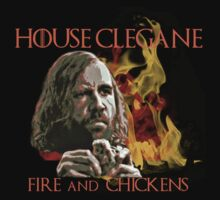 House Clegane - FIre & Chickens - Sandor The Hound - game of thrones by FandomizedRose
