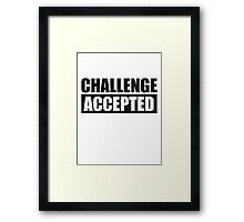 Challenge Accepted Text Logo Framed Print