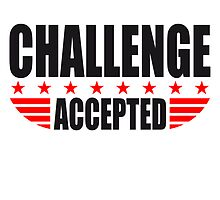 Challenge Accepted Sterne Banner by Style-O-Mat