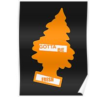 Fresh (Rad Orange) Poster