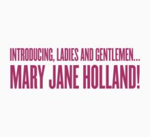 Introducing Mary Jane Holland! by ARTP0P