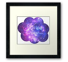 Karen and The Babes (Starry Font) Framed Print