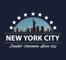 New York City New York Freaking Awesome Since 1655 by FamilyT-Shirts