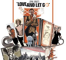 Love and Let Go - Movie poster mash-up by ThinkStrange