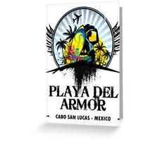 Playa Del Armor Mexico Greeting Card