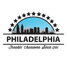 Philadelphia Pennsylvania Freaking Awesome Since 1701 Photographic Print
