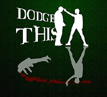"""Dodge This"" -Carrie-Anne Moss (The Matrix) by FanmadeStore"