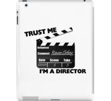 Trust Me I'm A Director Clapboard iPad Case/Skin
