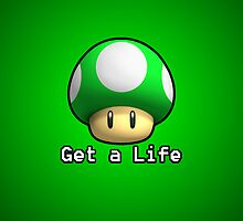 Get a Life by FanmadeStore