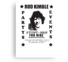 Rod Kimble For Hire Canvas Print