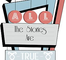 All the stories are true (Retro) by benwllace159