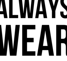Men always wear black! Sticker