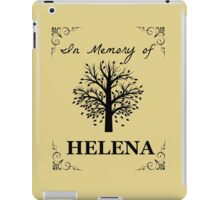 In loving memory of Helena iPad Case/Skin