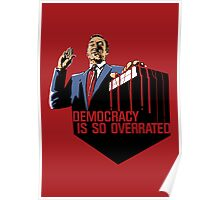 Democracy Is So Overrated (Red Blood) Poster
