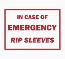 In Case of Emergency Rip Sleeves by skyhimonkey