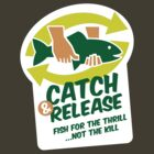 Catch & Release by GKdesign