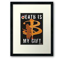 BUFFY: DEATH IS MY GIFT Framed Print